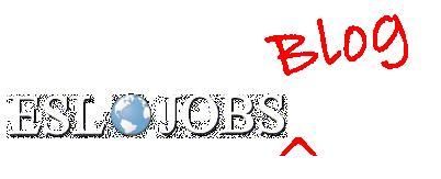 ESL JOBS Blog